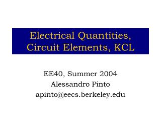 Electrical Quantities,  Circuit Elements, KCL