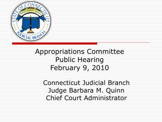 Appropriations Committee  Public Hearing February 9, 2010