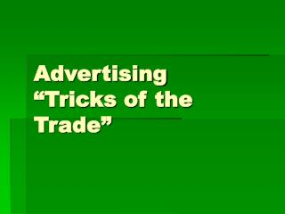 "Advertising  ""Tricks of the Trade"""