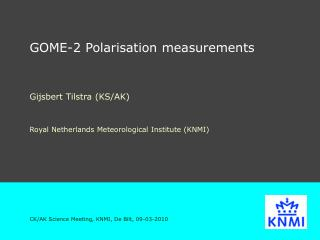 GOME-2 Polarisation measurements