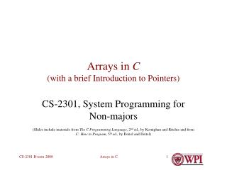 Arrays in  C (with a brief Introduction to Pointers)