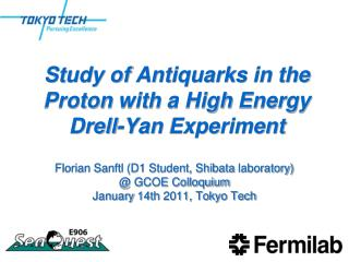 Study  of Antiquarks in the Proton with  a High Energy Drell -Yan Experiment