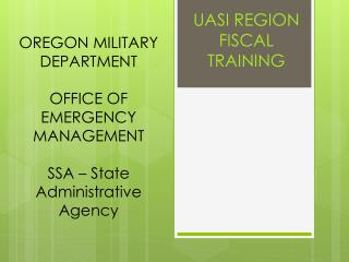 OREGON MILITARY DEPARTMENT  OFFICE OF EMERGENCY MANAGEMENT  SSA � State Administrative Agency