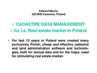 Edward Mecha GEOBID Katowice, Poland