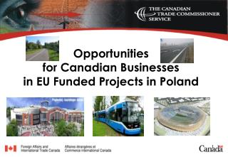 Opportunities  for Canadian Businesses in EU Funded Projects in Poland