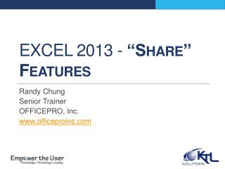 "Excel 2013 -  ""Share"" Features"
