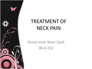 TREATMENT OF  NECK PAIN