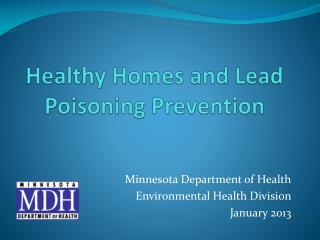 Healthy Homes and Lead Poisoning Prevention