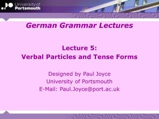 Lecture 5: Verbal Particles and Tense Forms
