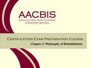Chapter 2: Philosophy of Rehabilitation