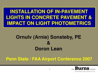 INSTALLATION OF IN-PAVEMENT LIGHTS IN CONCRETE PAVEMENT  IMPACT ON LIGHT PHOTOMETRICS