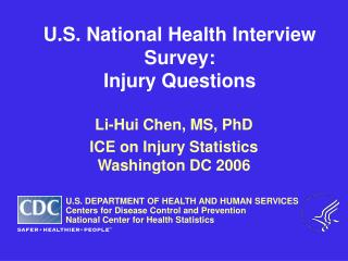 U.S. National Health Interview Survey: Injury Questions