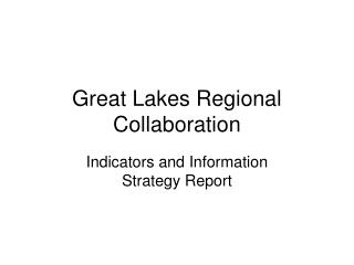 Great Lakes Regional Collaboration