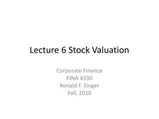 Lecture 6 Stock Valuation