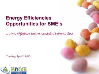 Energy Efficiencies Opportunities for SME's
