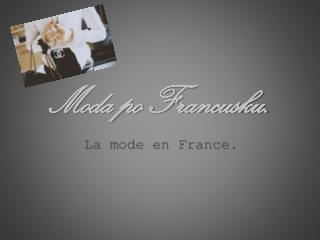 Moda po Francusku.