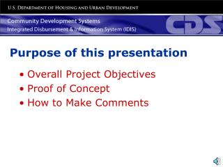 Overall Project Objectives Proof of Concept How to Make Comments