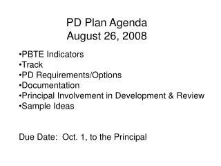 PD Plan Agenda August 26, 2008