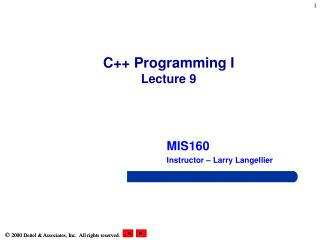 C++ Programming I Lecture 9