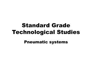 Standard Grade Technological Studies