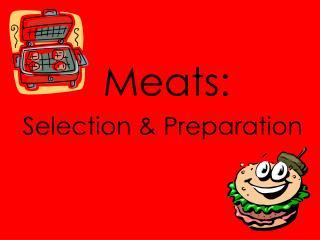 Meats: