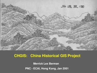 CHGIS:   China Historical GIS Project
