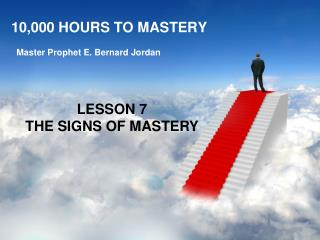 10,000 HOURS TO MASTERY
