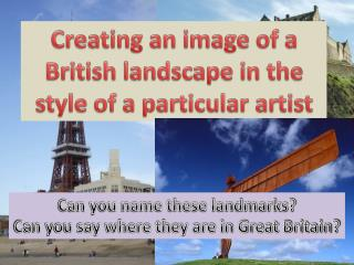 Creating an image of a British landscape in the style of a particular artist