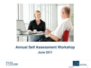 Annual Self Assessment Workshop June 2011