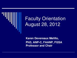 Faculty Orientation August 28, 2012