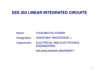 EEE 303 LINEAR INTEGRATED CIRCUITS