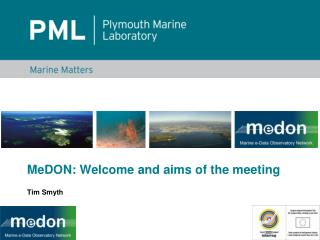 MeDON: Welcome and aims of the meeting