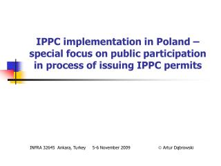 IPPC implementation in Poland   special focus on public participation in process of issuing IPPC permits