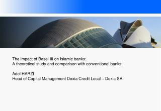 Chapter 1 – Impact of the new capital requirements and ratios on          Islamic banks