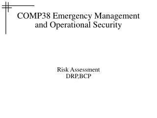COMP38 Emergency Management and Operational Security