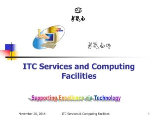 ITC Services and Computing Facilities
