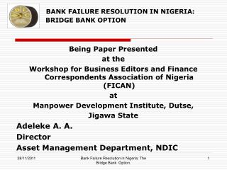 BANK FAILURE RESOLUTION IN NIGERIA: THE       BRIDGE BANK OPTION
