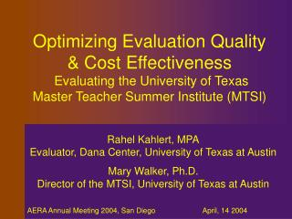 Rahel Kahlert, MPA Evaluator, Dana Center, University of Texas at Austin Mary Walker, Ph.D.
