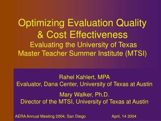 Rahel Kahlert, MPA Evaluator, Dana Center, University of Texas at Austin Mary Walker, Ph.D.