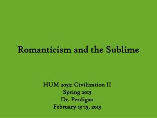 Romanticism and the Sublime