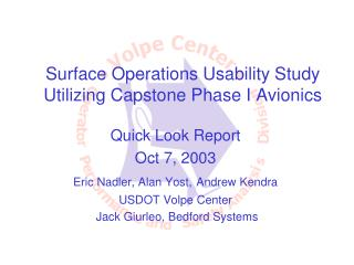 Surface Operations Usability Study Utilizing Capstone Phase I Avionics