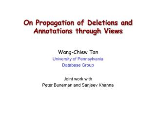 On Propagation of Deletions and Annotations through Views