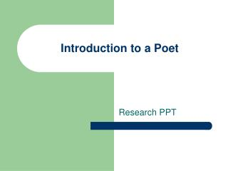 Introduction to a Poet