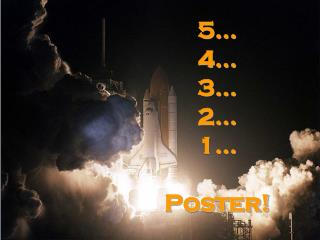 5� 4� 3� 2� 1� Poster!