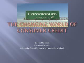 The Changing World of Consumer CREDIT