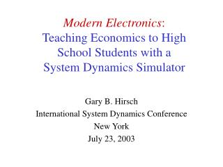 Modern Electronics : Teaching Economics to High School Students with a  System Dynamics Simulator