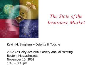 The State of the Insurance Market