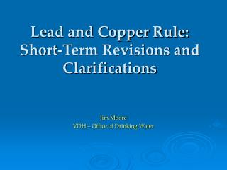 Lead and Copper Rule: Short-Term Revisions and Clarifications