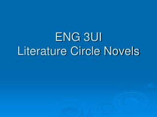 ENG 3UI Literature Circle Novels