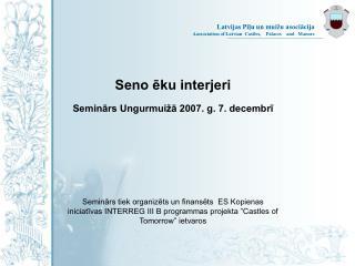 2005. gada 1. februāris – 2007.g. 31. janvāris. Vadošais partneris – Līvānu novada dome.